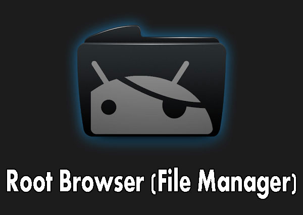 root browser apk, download for android, get it for pc